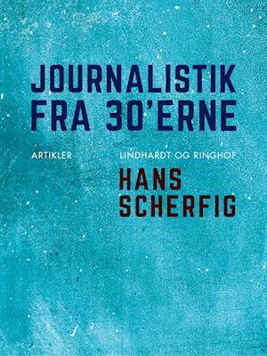 Journalistik fra 30'erne af Hans Scherfig