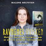 Ravnenes hvisken - Malene Sølvsten fortæller om at skrive nordisk fantasy noir (Saga Talks)