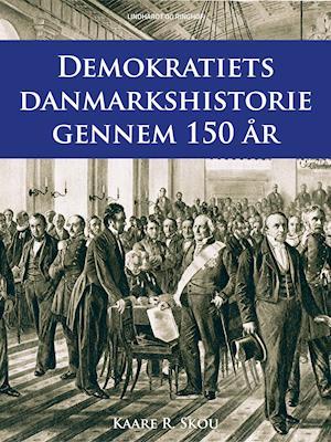 Demokratiets danmarkshistorie gennem 150 år