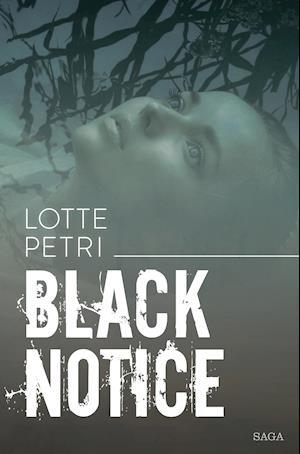 Bog, hæftet Black notice af Lotte Petri