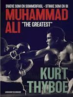 Muhammad Ali - The greatest svæve som en sommerfugl - stikke som en bi
