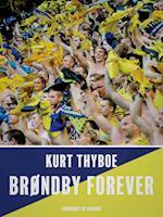 Brøndby forever af Kurt Thyboe
