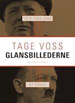 1918 - 1945 - 2000: Glansbillederne. Et essay