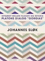 """Opgøret mellem filosofi og retorik: Platons dialog """"Gorgias"""""""