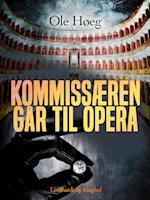Kommissæren går til opera