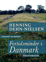 Fortidsminder i Danmark