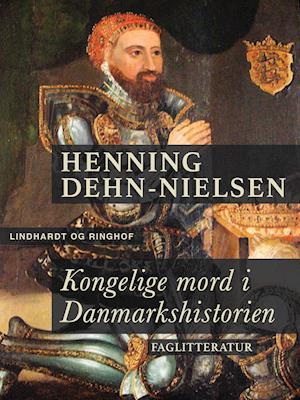 Kongelige mord i Danmarkshistorien