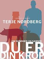 Du er din krop af Terje Nordberg