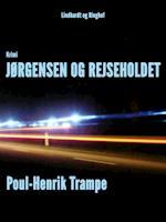 Jørgensen og rejseholdet af Poul-Henrik Trampe