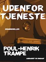 Udenfor tjeneste af Poul-Henrik Trampe