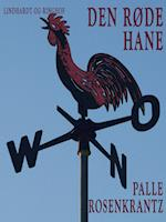 Den røde hane: En gammeldags roman