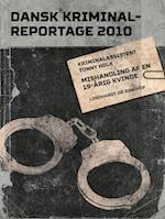 Mishandling af en 19-årig kvinde (Dansk Kriminalreportage)