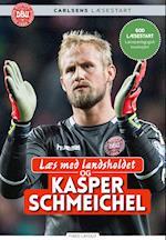 Læs med landsholdet og Kasper Schmeichel af Ole Sønnichsen, Kasper Schmeichel