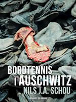 Bordtennis i Auschwitz