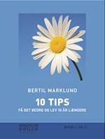 10 TIPS - Få det bedre og lev 10 år længere (storskrift)