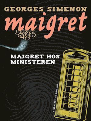 Maigret hos ministeren af Georges Simenon