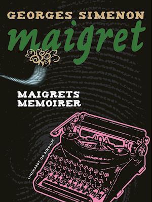 Maigrets memoirer af Georges Simenon