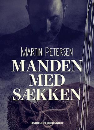 Manden med sækken af Martin Petersen