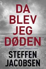 Da blev jeg Døden af Steffen Jacobsen