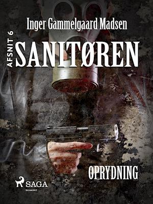 Sanitøren 6: Oprydning af Inger Gammelgaard Madsen