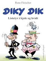Diky Dik - Listetyv i kjole og hvidt af Rune Fleischer