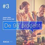 De 95 procent #3 - Hvorfor slankekure aldrig virker (De 95 procent, nr. 3)