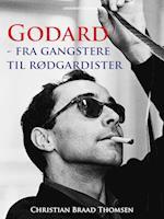 Godard - fra gangstere til rødgardister