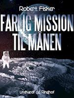 Farlig mission til månen