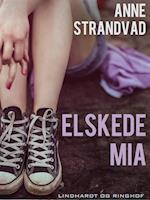 Elskede Mia af Anne Strandvad