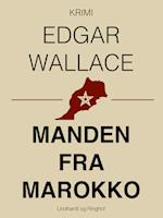 Manden fra Marokko af Edgar Wallace