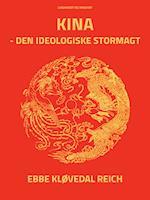 Kina - den ideologiske stormagt