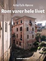Rom varer hele livet