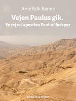 Vejen Paulus gik. En rejse i apostlen Paulus' fodspor