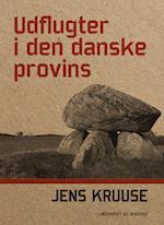 Udflugter i den danske provins