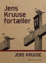 Jens Kruuse fortæller