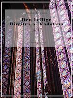 Den hellige Birgitta af Vadstena (bind 1)