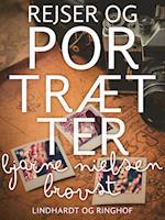 Rejser og portrætter