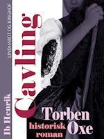 Torben Oxe: Historisk roman