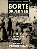 Sorte skæbner: autentiske slaveberetninger fra det 18. og 19. århundrede