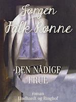 Den nådige frue af Jørgen Falk Rønne