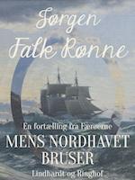 Mens Nordhavet bruser