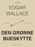 Den grønne bueskytte af Edgar Wallace