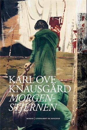 karl ove knausgård Morgenstjernen-karl ove knausgård-bog på saxo.com