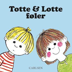 Totte & Lotte føler