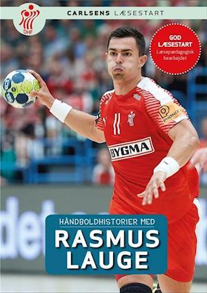 Håndboldhistorier med Rasmus Lauge