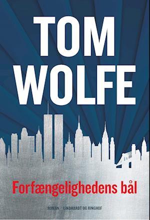 tom wolfe – Forfængelighedens bål på saxo.com