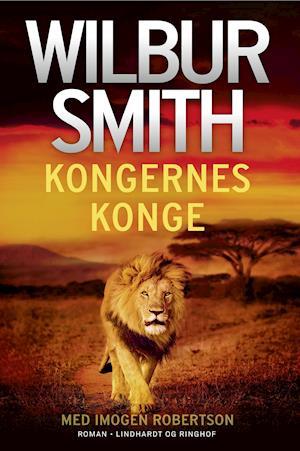 Kongernes konge-wilbur smith-bog fra wilbur smith fra saxo.com