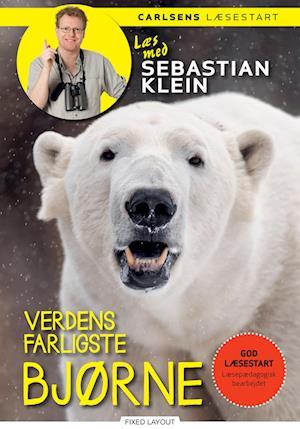 Læs med Sebastian Klein - Verdens farligste bjørne