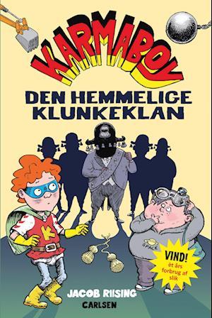 Karmaboy (6) - den hemmelige klunkeklan-jacob terp riising-bog fra jacob terp riising på saxo.com