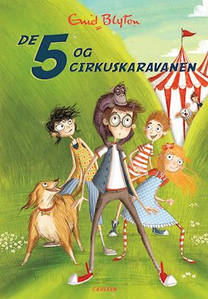De 5 (5) - De 5 og cirkuskaravanen